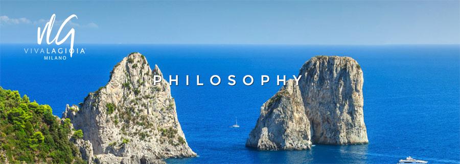 VIVA LA GIOIA philosophy